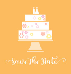 Save the date with wedding cake vector