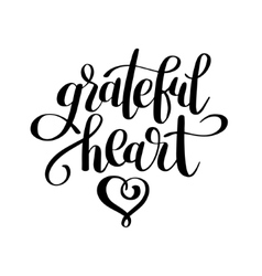 grateful heart black and white handwritten vector image vector image
