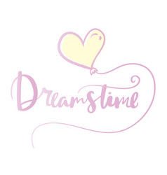 poster card lettering the phrase dreamstime vector image vector image