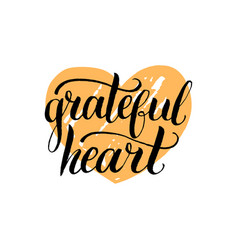 With grateful heart lettering vector
