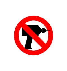 Stop drill it is forbidden to drill red forbidding vector