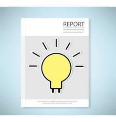 Cover report light bulb idea vector image vector image