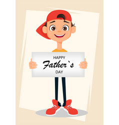 Happy fathers day greeting card boy holding sign vector