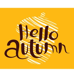 Hello autumn lettering composition vector