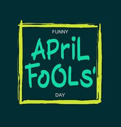 funny april fools day vector image