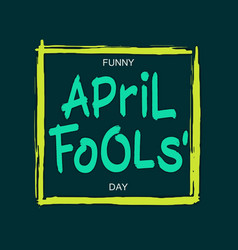 funny april fools day vector image