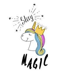 Fashion print type stay magic slogan vector