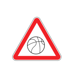 attention basketball dangers red road sign game vector image