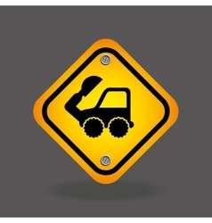 Excavator truck yellow road street sign vector