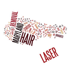 Laser hair removal maryland text background word vector