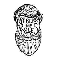 My beard my rules human beard with hand drawn vector