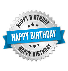 Happy birthday 3d silver badge with blue ribbon vector