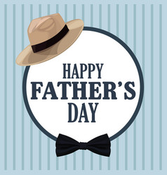Fathers day card hat bow tie decoration badge vector