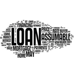 Assumable loans and resale value text background vector