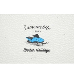 Rent a snowmobile for winter holidays and vacation vector
