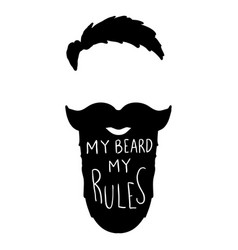 my beard my rules human beard with lettering vector image vector image