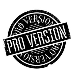 pro version rubber stamp vector image