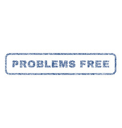 problems free textile stamp vector image vector image