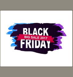 black friday big sale 2017 vector image vector image