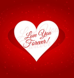 Love you forever message in heart vector