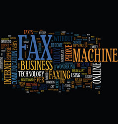 As the fax machine dies text background word vector