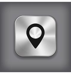 Map pointer icon - metal app button vector image vector image