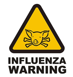 Warnig swine flu sign vector image