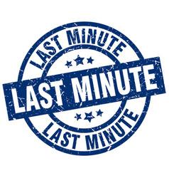 Last minute blue round grunge stamp vector