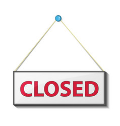 signage informing about closed attached sign vector image