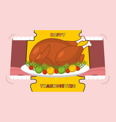 happy thanksgiving eat cooked turkey open mouth vector image vector image