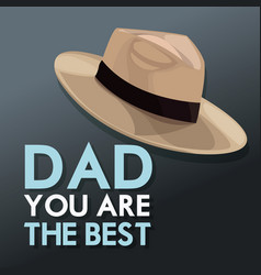 You are the best dad invitation card hat decor vector