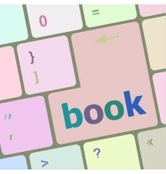 book word on keyboard key notebook computer vector image