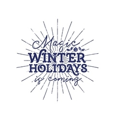 Magic winter holiday typography label retro photo vector