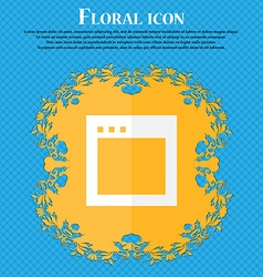 Simple browser window floral flat design on a vector