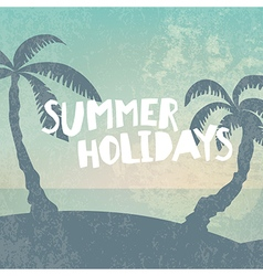 Phrase summer holidays on grunge background with vector