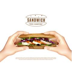 Healthy sandwich in hands realistic image vector