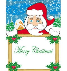 Funny santa claus holding a frame place for text vector