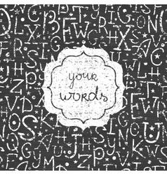 Chalkboard alphabet letters white frame seamless vector