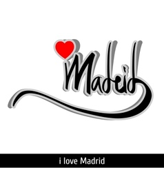 Madrid greetings hand lettering Calligraphy vector image vector image