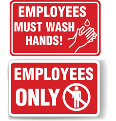 Employees only and employees must wash hands signs vector
