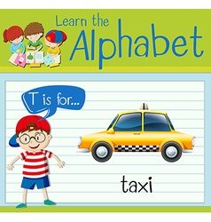 Flashcard letter T is for taxi vector image