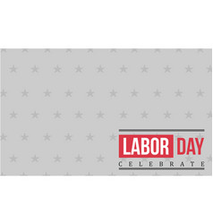 Collection stock labor day style vector