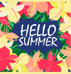 Hello summer realistic leaf flower vector