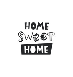 Home sweet home card typography poster design vector