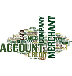 Your web merchant account text background word vector