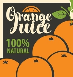 fresh orange juices vector image