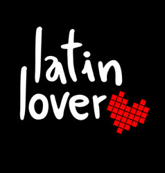 Latin lover vector