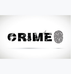 crime prevention with a fingerprint vector image vector image