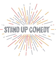 Stand up comedy text show sunrays retro theme vector