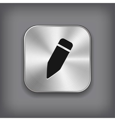 Pencil icon - metal app button vector